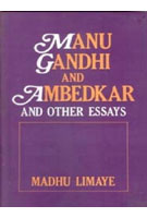 Manu Gandhi and Ambedkar: Policy and Other Essays