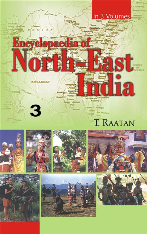 Encyclopaedia of North-East India (Sikkim, Nagaland, Tripura) Vol.3 3rd 3rd