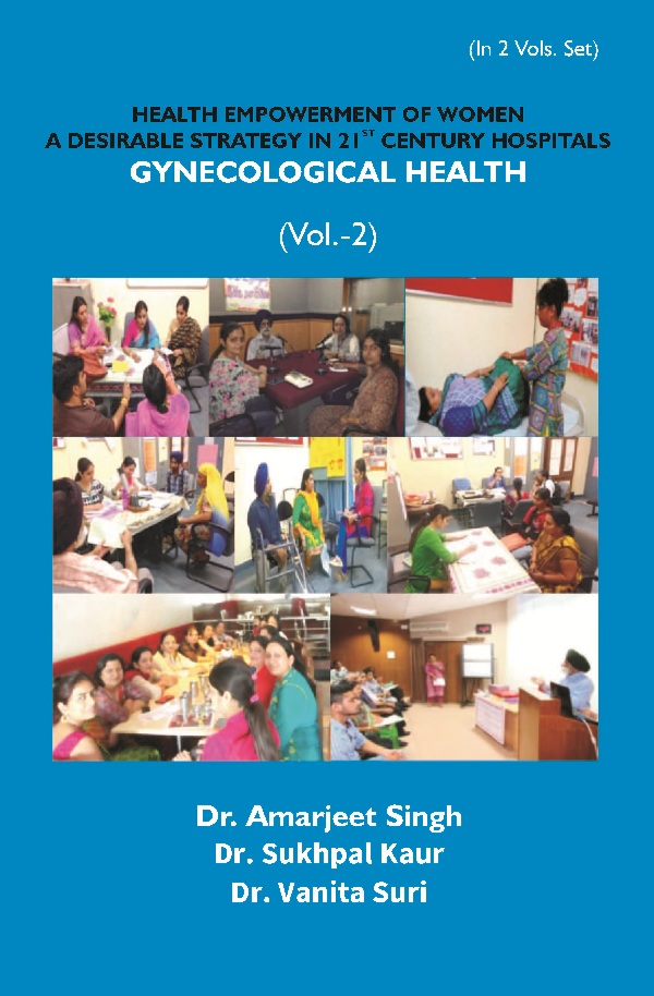 Health Empowerment of Women a Desirable Strategy in 21st Century Hospitals – Volume – II Gynecological Health 2nd 2nd 2nd 2nd 2nd 2nd