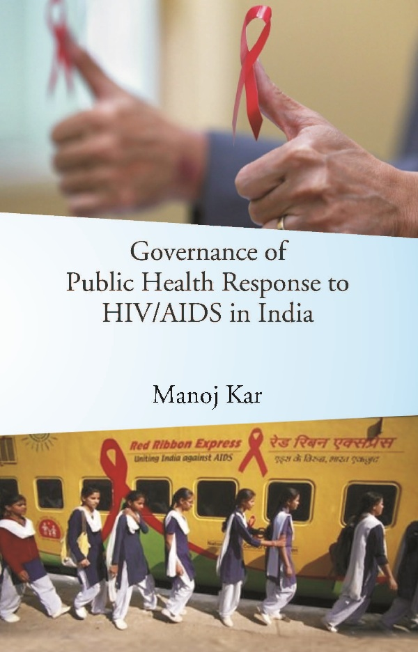Governance of Public Health Response to HIVAIDS in India
