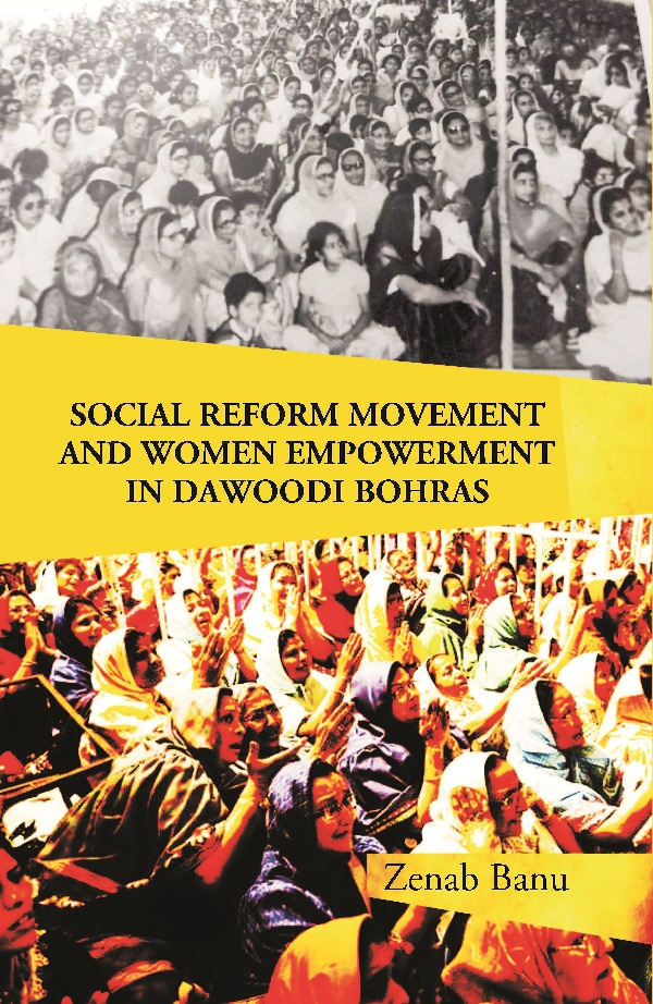 Social Reform Movement and Women Empowerment in Dawoodi Bohras