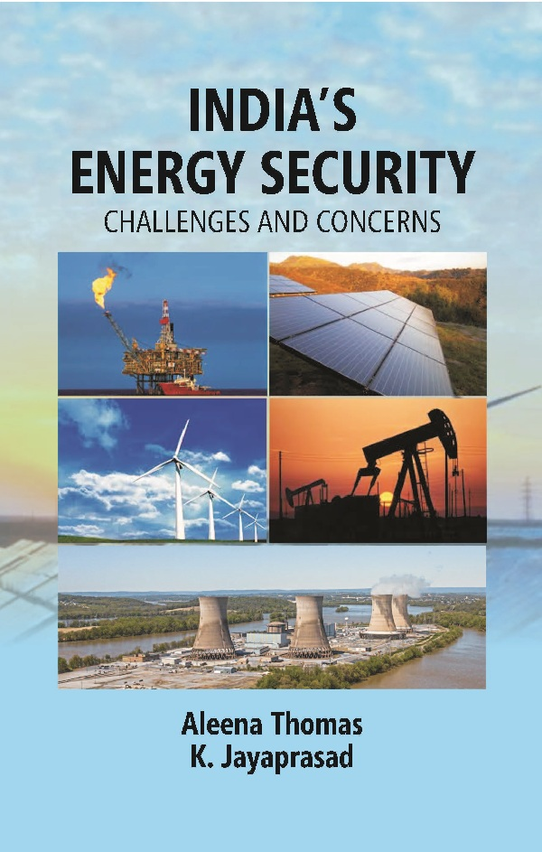 India's Energy Security: Challenges and Concerns