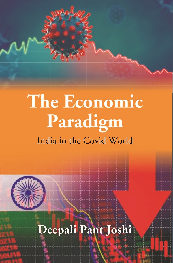 The Economic Paradigm: India in the Covid World