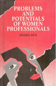 Problems and Potentials of Women Professionals