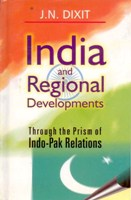 India and Regional Development Through the Prism of Indo-Pak Relations