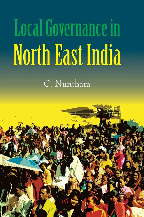 Local Governance in North East India