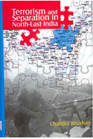 Terrorism and Separation in North-East India