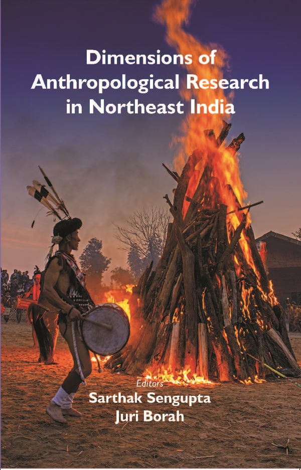 Dimensions of Anthropological Research in Northeast India