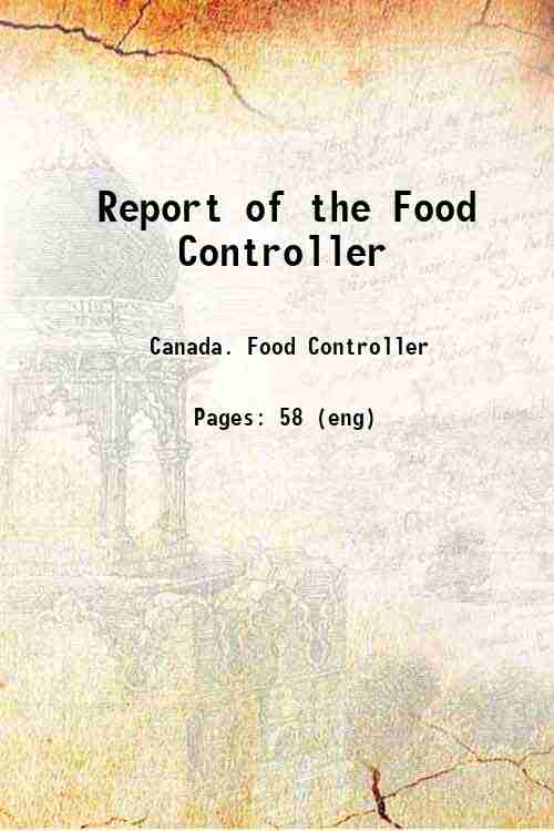 Report of the Food Controller