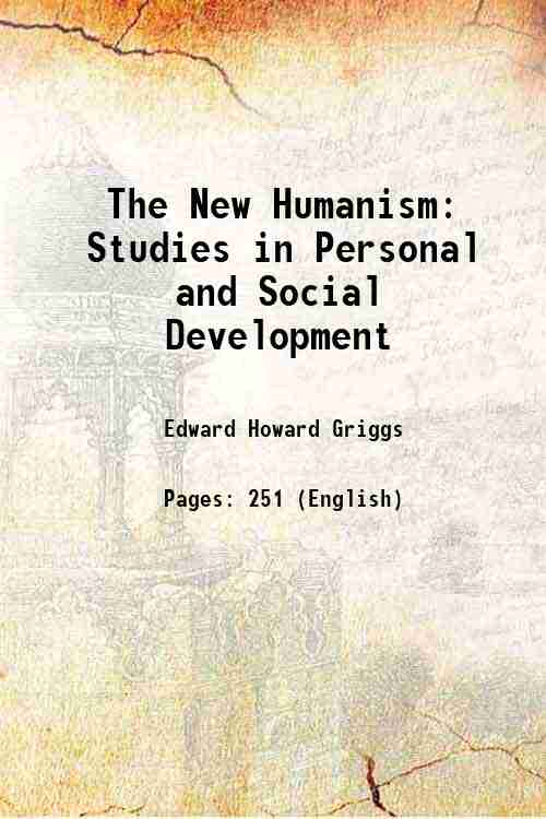 The New Humanism: Studies in Personal and Social Development