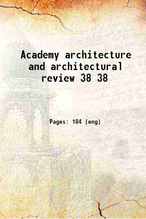 Academy architecture and architectural review 38 38