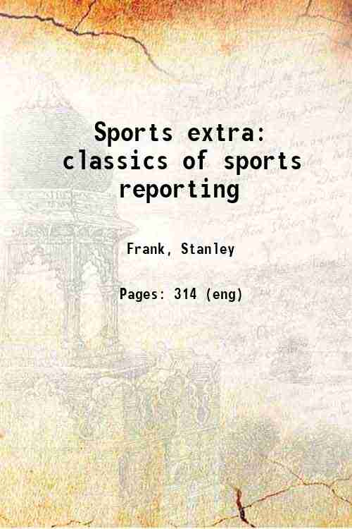 Sports extra: classics of sports reporting