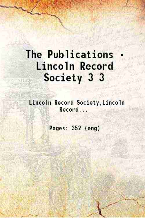 The Publications - Lincoln Record Society 3 3