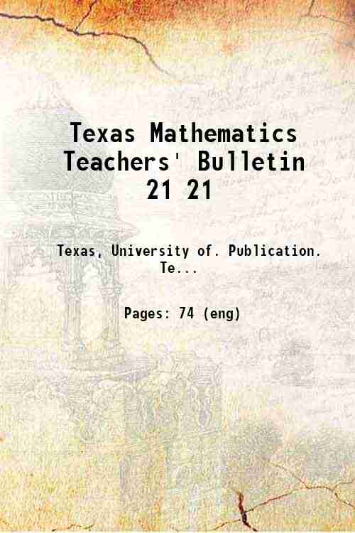 Texas Mathematics Teachers' Bulletin 21 21