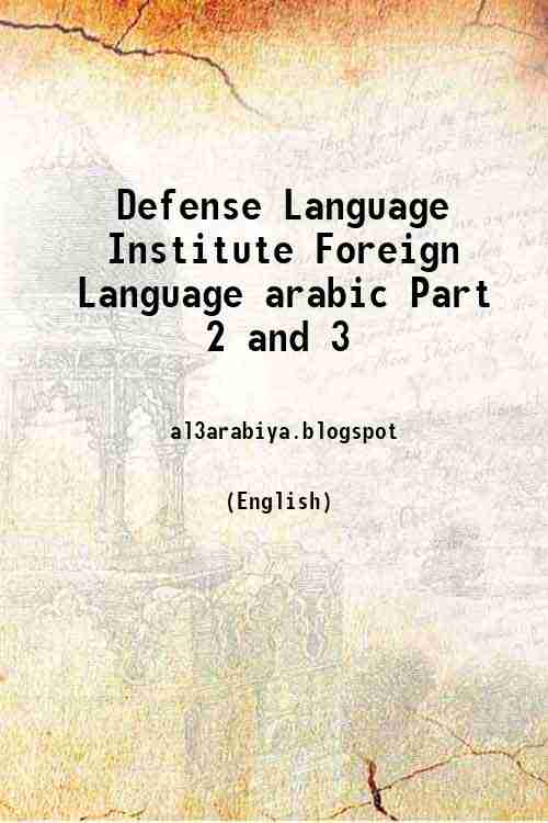 Defense Language Institute Foreign Language arabic Part 2 and 3