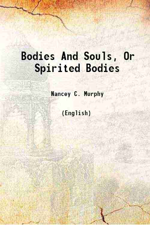 Bodies And Souls, Or Spirited Bodies