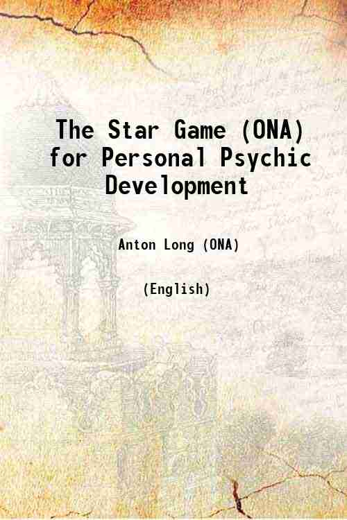 The Star Game (ONA) for Personal Psychic Development