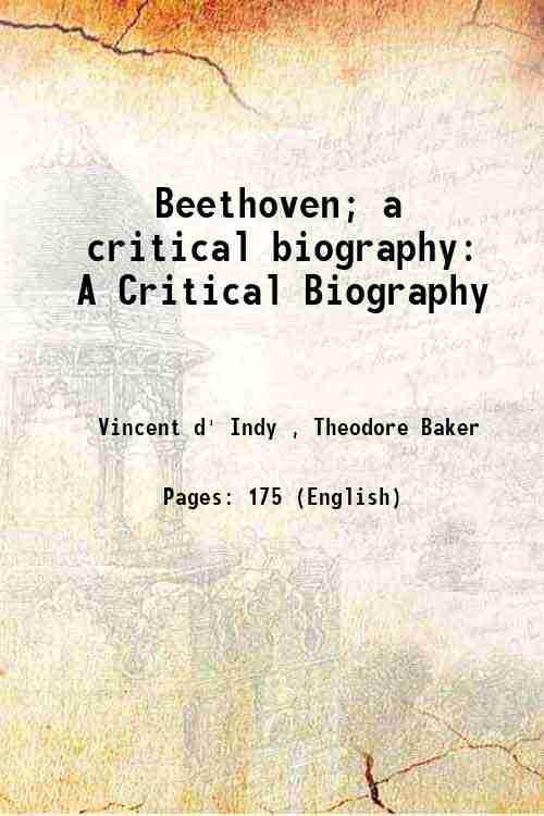 Beethoven; a critical biography: A Critical Biography