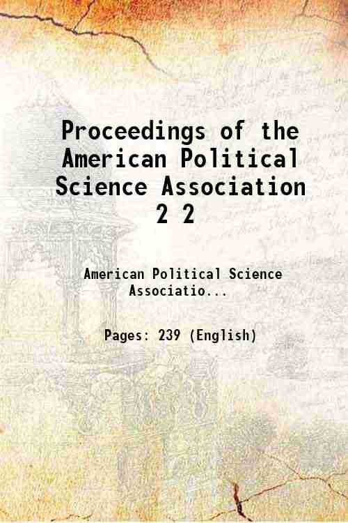 Proceedings of the American Political Science Association 2 2