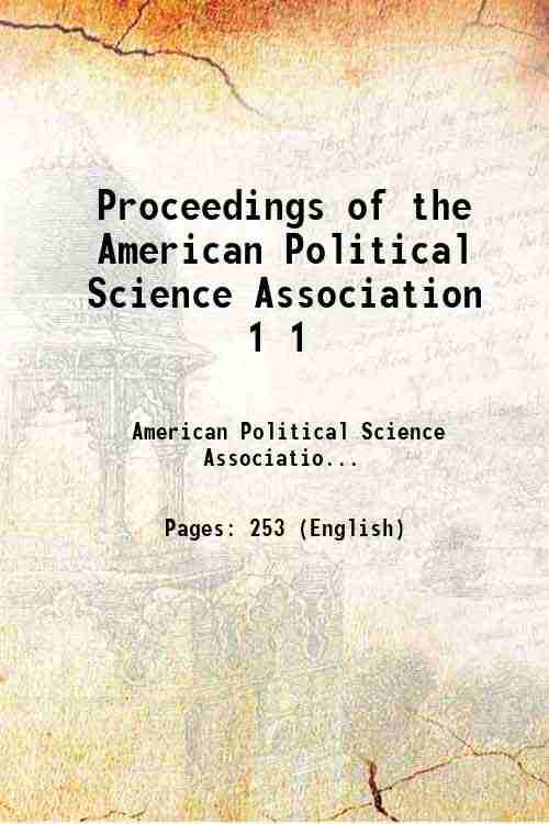 Proceedings of the American Political Science Association 1 1