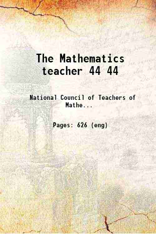 The Mathematics teacher 44 44