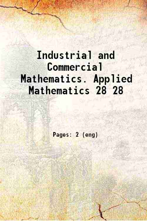 Industrial and Commercial Mathematics. Applied Mathematics 28 28
