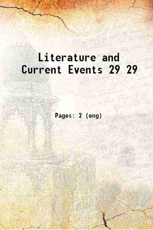 Literature and Current Events 29 29