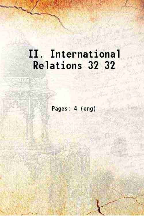 II. International Relations 32 32