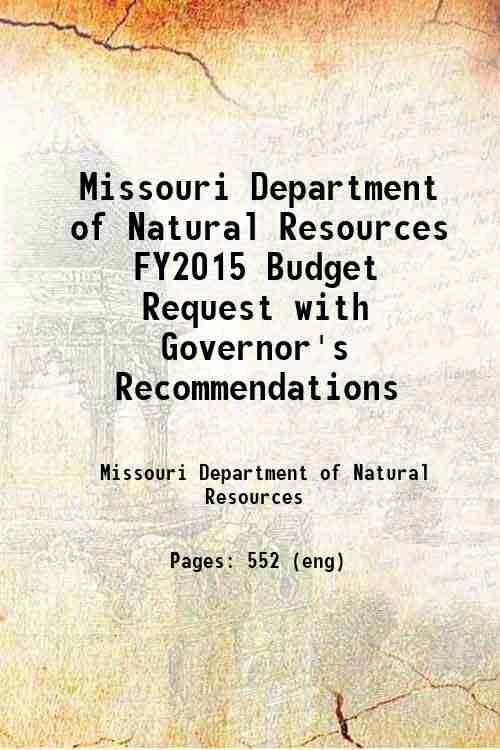 Missouri Department of Natural Resources FY2015 Budget Request with Governor's Recommendations