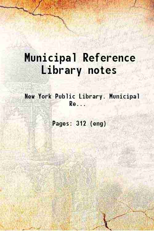 Municipal Reference Library notes