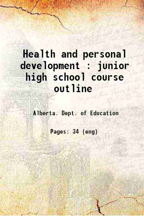 Health and personal development : junior high school course outline