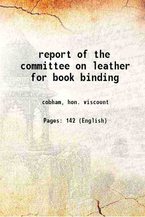 report of the committee on leather for book binding