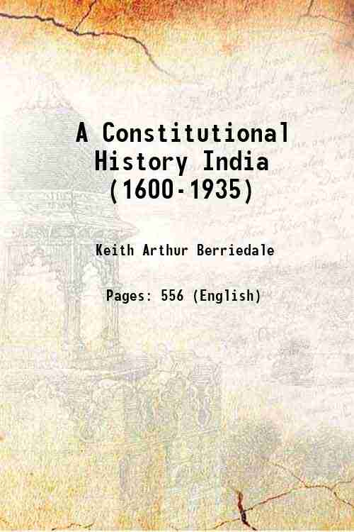 A Constitutional History India (1600-1935)