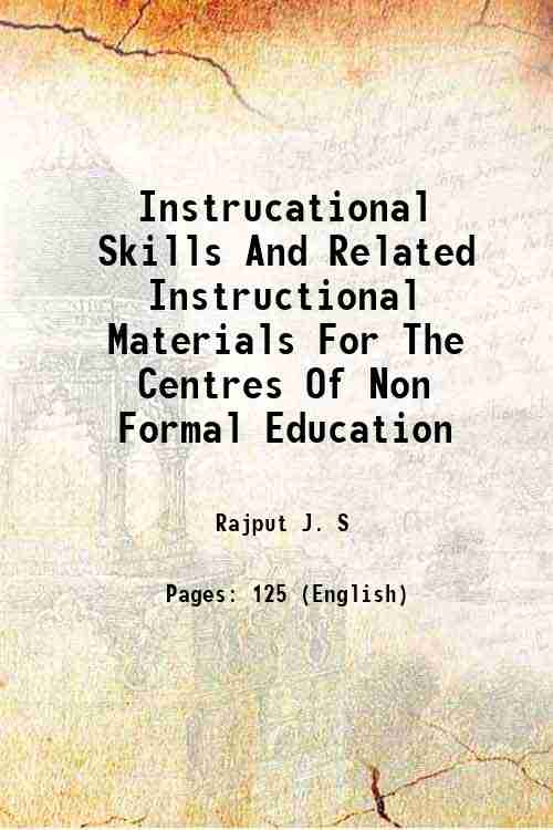 Instrucational Skills And Related Instructional Materials For The Centres Of Non Formal Education