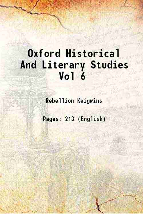 Oxford Historical And Literary Studies Vol 6