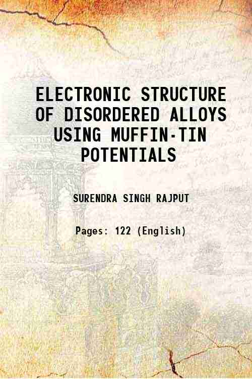 ELECTRONIC STRUCTURE OF DISORDERED ALLOYS USING MUFFIN-TIN POTENTIALS