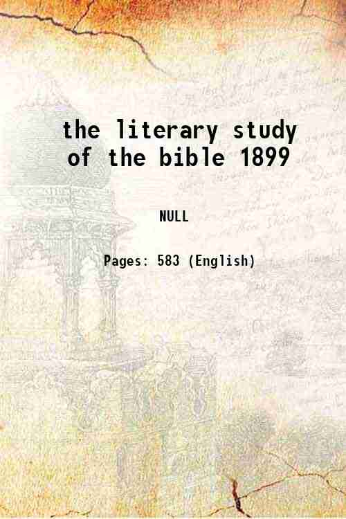 the literary study of the bible 1899