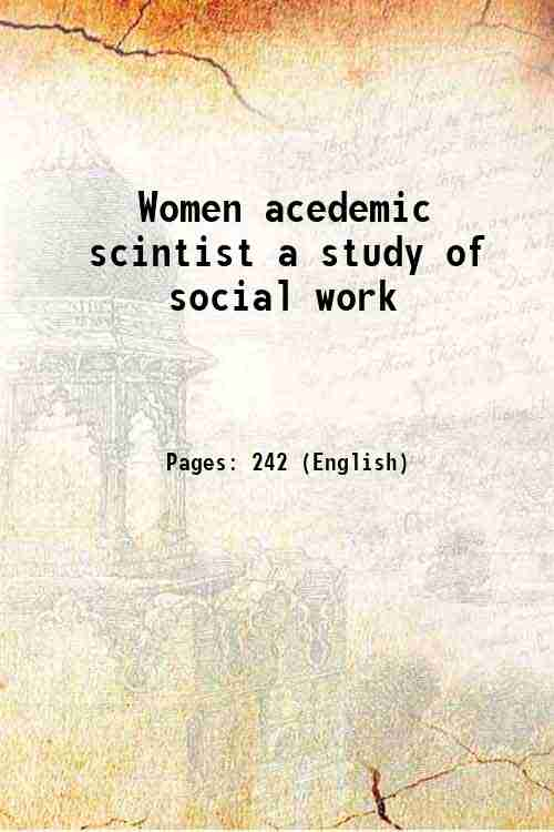 Women acedemic scintist a study of social work