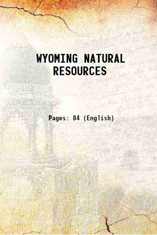 WYOMING NATURAL RESOURCES