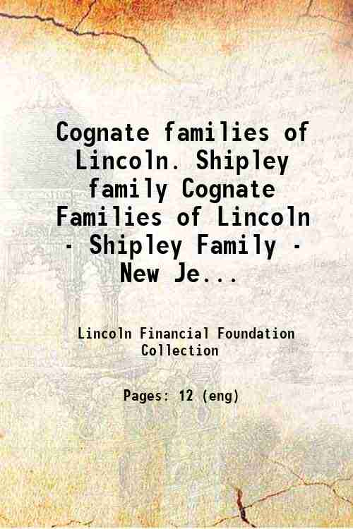 Cognate families of Lincoln. Shipley family Cognate Families of Lincoln - Shipley Family - New Je...