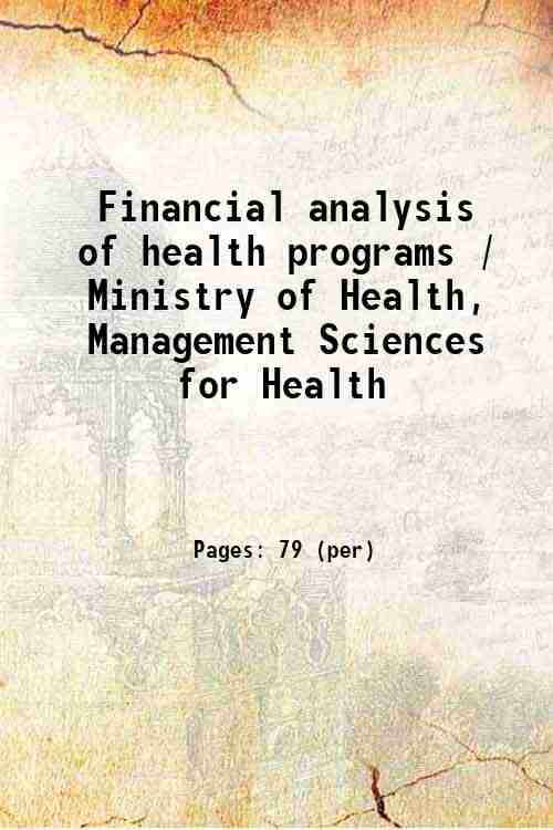 Financial analysis of health programs / Ministry of Health, Management Sciences for Health