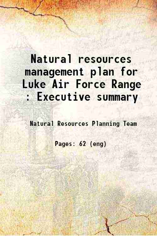 Natural resources management plan for Luke Air Force Range : Executive summary
