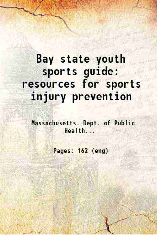Bay state youth sports guide: resources for sports injury prevention