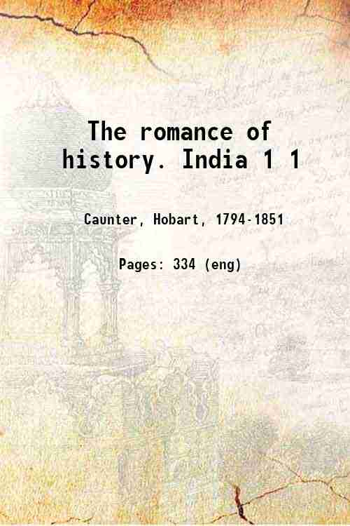 The romance of history. India 1 1
