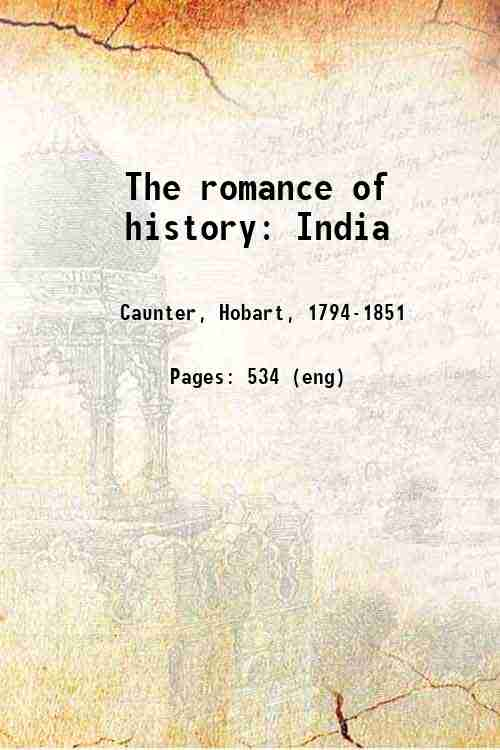The romance of history: India