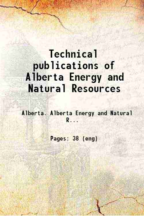 Technical publications of Alberta Energy and Natural Resources