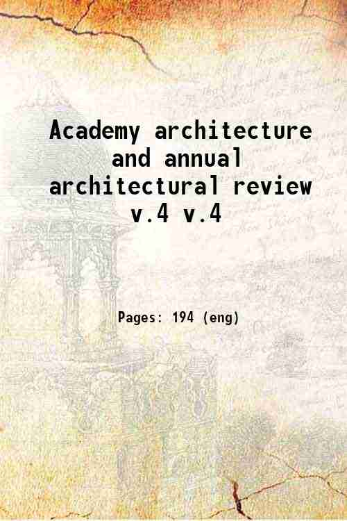 Academy architecture and annual architectural review v.4 v.4