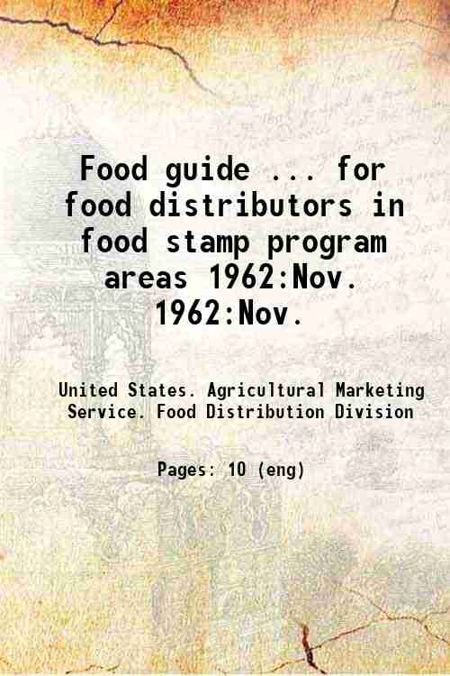 Food guide ... for food distributors in food stamp program areas 1962:Nov. 1962:Nov.