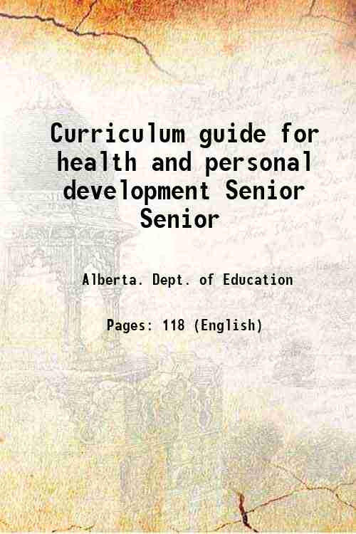 Curriculum guide for health and personal development Senior Senior