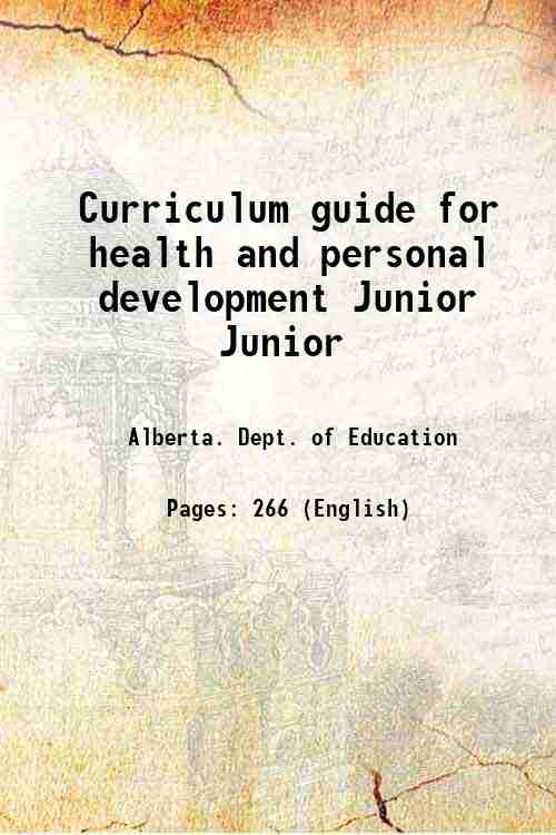 Curriculum guide for health and personal development Junior Junior